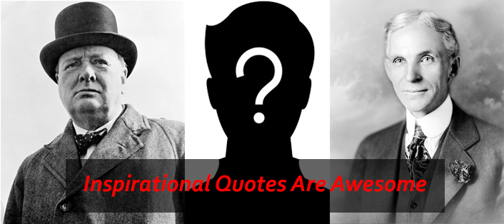 Inspirational Quotes Are Awesome! Get Ready To Receive Them
